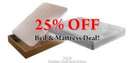 25% OFF Bed & Mattress Offer